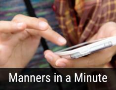 Manners in a Minute